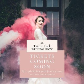 The most prestigious wedding show in Cheshire & the North West is here and more fabulous than ever!   Tickets will be available soon! Follow @thetattonparkweddingshow for updates!  ✨ 29th & 30th January 2022 ✨ Tatton Park, Knutsford WA16 6QN  #tattonparkwedshow